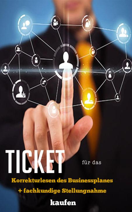 Hier das Ticket für das Korrekturlesen meines Businessplanes + fachkundige Stellungnahme kaufen